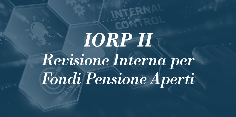Protection Trade - IORP II Revisione interna per fondi pensione